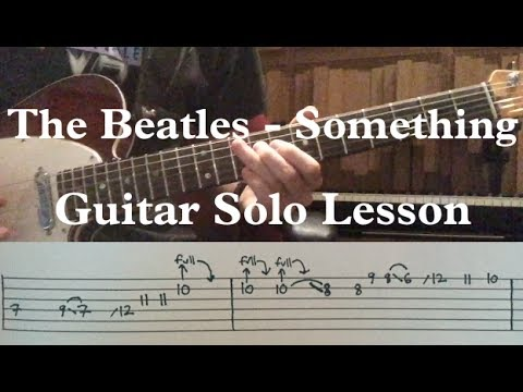 The Beatles Something Guitar Solo Lesson Tabs In Description