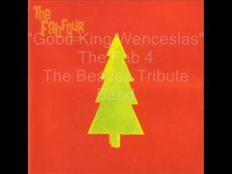 The Fab 4 - Good King Wenceslas