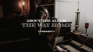The Way Home - The McClures | About the Album - Paul McClure | Hannah McClure