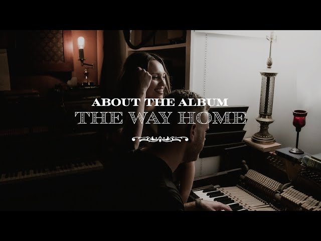The Way Home - The McClures | About the Album