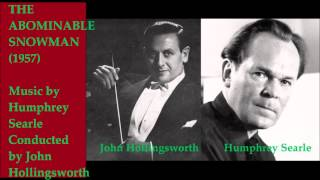 "Humphrey Searle: music from ""The Abominable Snowman"" (1957)"