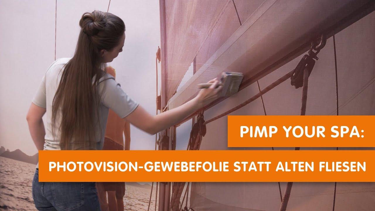 PIMP YOUR SPA: PHOTOVISION-GEWEBEFOLIE STATT ALTEN FLIESEN
