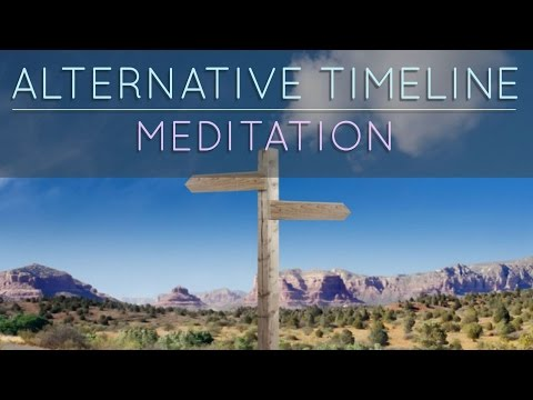 Alternative Timeline Exploration Guided Meditation. JUMP TIMELINES.