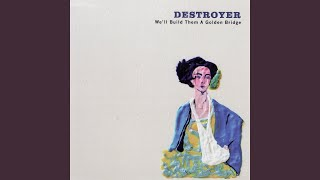 Watch Destroyer Saddestroyer video