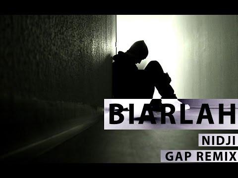 Nidji - Biarlah【GAP remix】