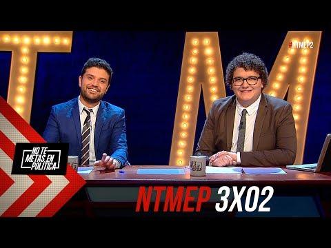 No Te Metas En Política 3x02 | VOXadanos World Tour #NTMEP