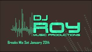 Dj Roy Breaks Mix January 2014 (Roy Arav Treger)