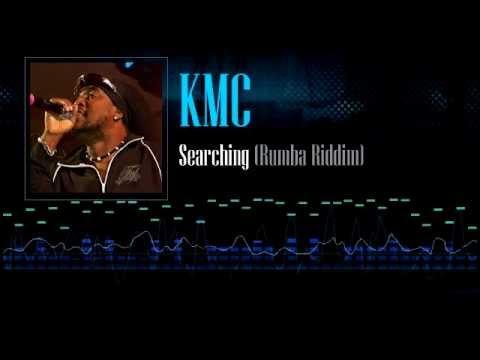 KMC - Searching (Rumba Riddim)