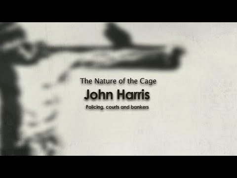 John Harris (section from last video interview) The Nature of the Cage