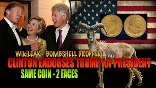 Bombshell Dropped! Hillary Clinton ENDORSED Trump for PRESIDENT! Same coin 2 Faces