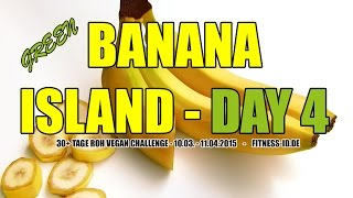 Green Banana Island Start | BANANA ISLAND TAG 4 | FITNESS-ID.DE