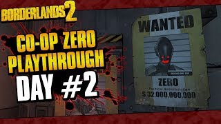 Borderlands 2 | Dual Zero Co-op w/ Ki11erSix Playthrough Funny Moments And Drops | Day #2
