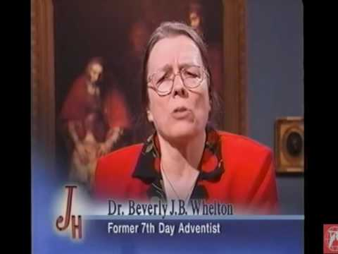 Dr  Beverly Whelton -  Former Seventh day Adventist