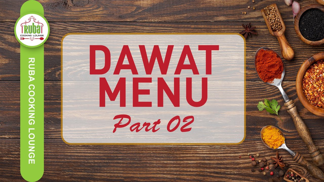 Dawat Menu Part 2 | Dawat Menu Ideas by Ruba Cooking Lounge