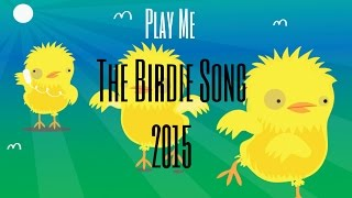 The Tweets - The Birdie Song 2015