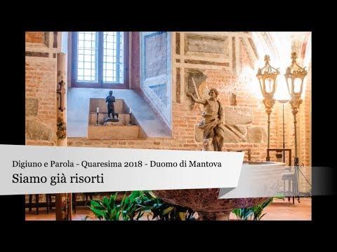 Digiuno e Parola - Quaresima 2018 - Duomo di Mantova