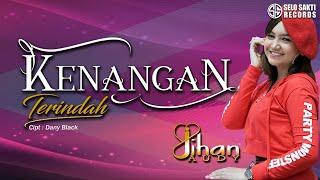 Jihan Audy - Kenangan Terindah (Official Music Video)