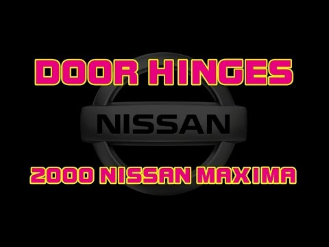 2000 Nissan Maxima Replace The Upper And Lower Door Hinge Youtube