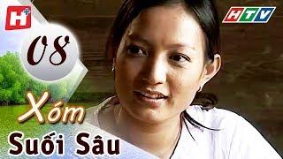 Xóm Suối Sâu - Tập 8 | HTV Films Tình Cảm Việt Nam Hay Nhất 2019