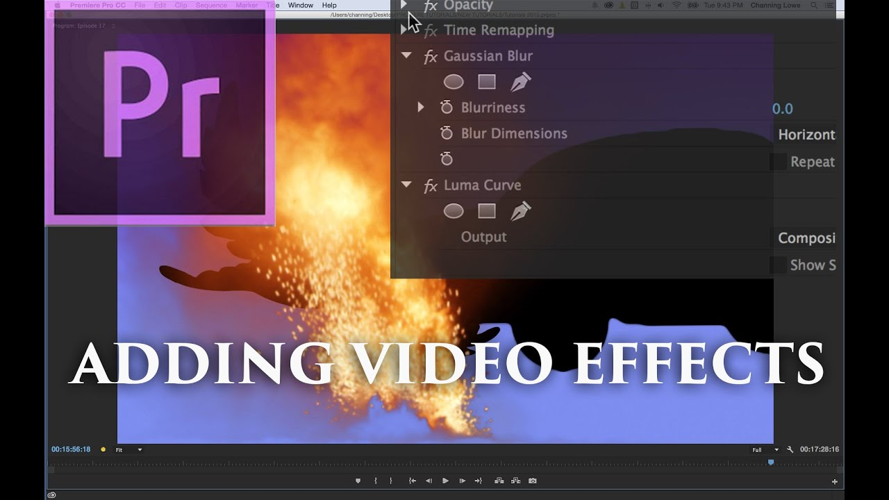 Episode 17 – Adding and Manipulating Video Effects – Tutorial for Adobe Premiere Pro CC 2015