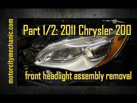 Part 1/2 2011 Chrysler 200 front headlight removal - YouTube