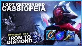 I GOT RECOGNISED ON CASSIOPEIA! - Iron to Diamond - Ep. 71 | League of Legends