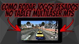 Como rodar jogos pesados sem Lag Tablet Multilaser M7s