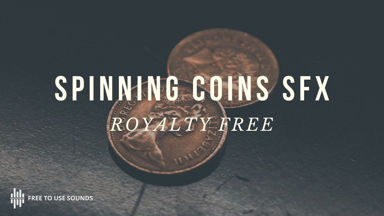 ROYALTY FREE FOLEY SOUND EFFECTS! COINS SOUND EFFECTS! SPINNING & TOSSING SOUNDS - YouTube