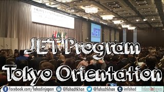 JET Program: Tokyo Orientation - Step by Step Guide with Video Footage