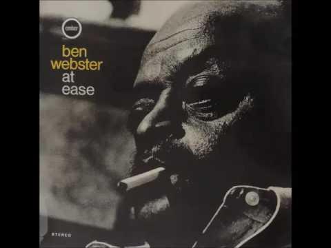 BEN WEBSTER - At Ease With Ben Webster (Full Album)
