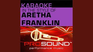 Natural Woman (Karaoke Instrumental Track) (In the style of Aretha Franklin)