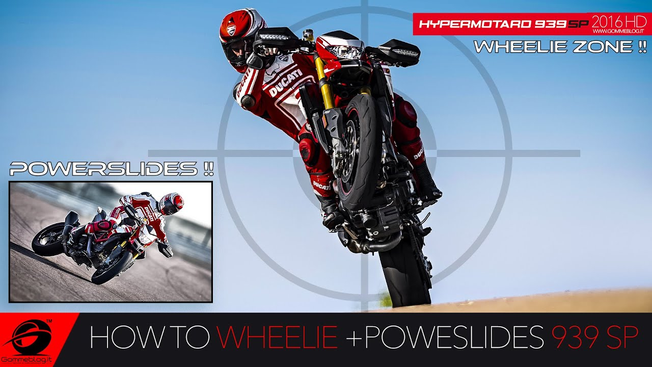 How To Wheelie 2016 New Ducati Hypermotard 939 Sp Ultimate Review