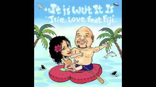 Video Irie Love feat. Fiji - It Is Wut It Is [EZ RIDDIM] (Out now on iTunes) re-post & support. download MP3, 3GP, MP4, WEBM, AVI, FLV Maret 2017