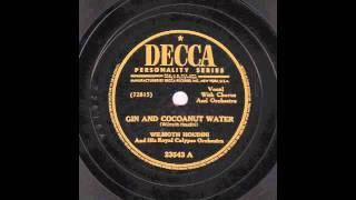 Gin And Cocoanut Water [10 inch] - Wilmoth Houdini & his Royal Calypso Orchestra