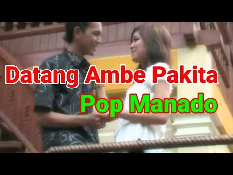 Pop Manado -  Datang Ambe Pakita -  Connie Maria Mamahit