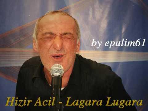 Hızır Acil - Lagara & Lugara