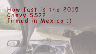 How fast is a stock 2015 Chevy SS??