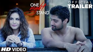 One Night Stand  Trailer | Sunny Leone, Tanuj Virwani | T-Series