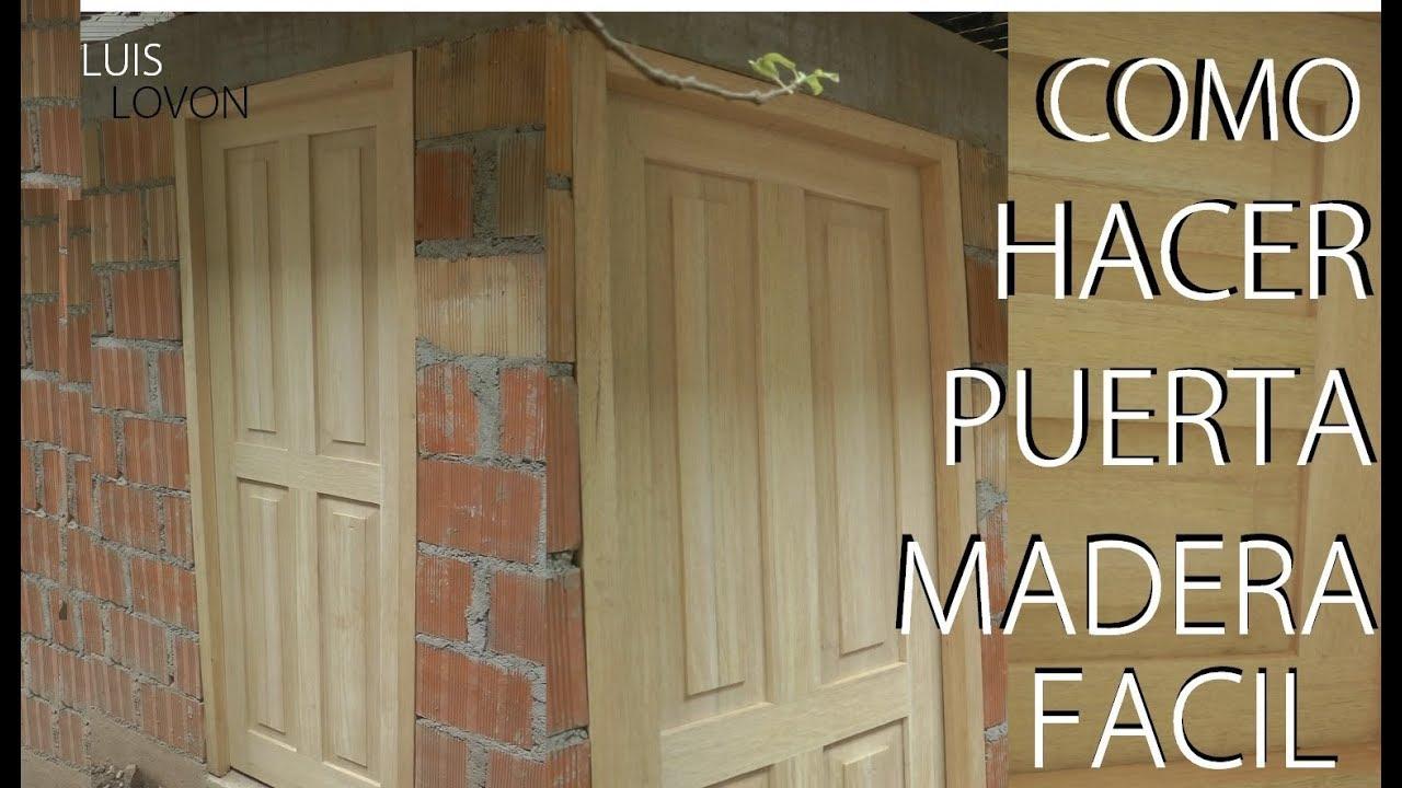 como hacer una puerta de madera con tableros rebajados