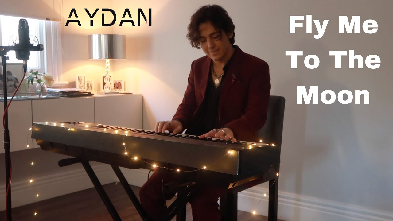 Fly Me To The Moon - Frank Sinatra (Cover by AYDAN)