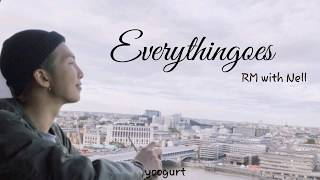 RM - Everythingoes (with Nell) [Han/Rom/Indo]