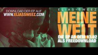 Elias Sweez - Meine Welt (Official Video)