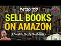 How to Sell Books on Amazon FBA  (A Complete, Step-By-Step Tutorial)