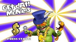 Clash of clans - Gimme dAt MoNie 3 ( Goblin Games!!!)