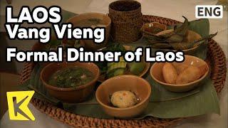 【K】Laos Travel-Vang Vieng[라오스 여행-방비엥]라오스식 정찬/Formal Dinner/Traditional Dance/Khao Niao/Lambong