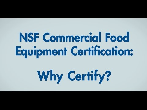 Why Certify? Commercial Food Equipment Certification For North America | NSF International