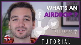 What's an Airdrop ? Simple tutorial to understand what an airdrop is!