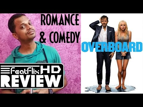 Overboard (2018) Comedy & Romance Movie Review In Hindi | FeatFlix
