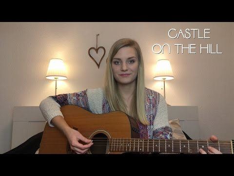 Castle On The Hill - Ed Sheeran (acoustic cover)
