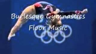 Burlesque: Gymnastics Floor Music